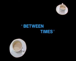 Between Times (1993)