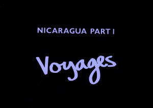 Nicaragua Part 1 - Voyages 2