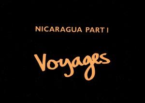 Nicaragua Part 1 - Voyages 3