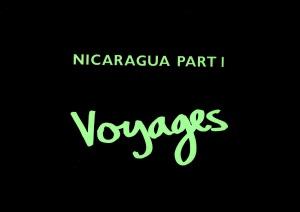 Nicaragua Part 1 - Voyages 4