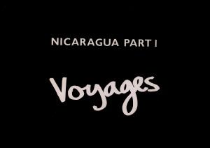 Nicaragua Part 1 - Voyages 1